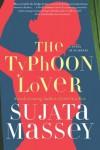 The Typhoon Lover - Sujata Massey