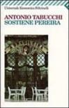 Sostiene Pereira - Antonio Tabucchi