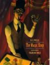 The Magic Shop - H.G. Wells, François Roca
