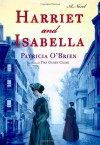 Harriet and Isabella - Patricia O'Brien