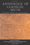 Anthology of Classical Myth - Stephen Trzaskoma, R. Scott Smith, Stephen Brunet
