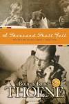A Thousand Shall Fall - Bodie Thoene, Brock Thoene