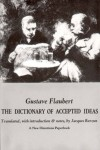 The Dictionary of Accepted Ideas - Gustave Flaubert, Jaques Barzun