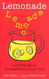 Lemonade: and Other Poems Squeezed from a Single Word - Bob Raczka, Nancy Doniger