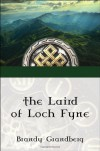 The Laird of Loch Fyne - Brandy Grandberg