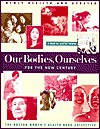 Our Bodies, Ourselves - Boston Women's Health Book Collective, Barbara Bachman