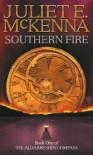 Southern Fire (Aldabreshin Compass, #1) - Juliet E. McKenna