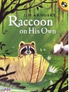 Raccoon On His Own - Jim Arnosky