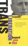 Trans Liberation: Beyond Pink or Blue - Leslie Feinberg