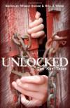 "Unlocked: Ten ""Key"" Tales - Jaimey Grant;Wendy Swore;Rita J. Webb;Paige Ray;Jeanne Voelker;K. G. Borland;Gwendolyn McIntyre;Katrina Monroe;S. M. Carrière"