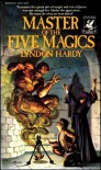 Master of the Five Magics (Del Rey Fantasy) - Lyndon Hardy