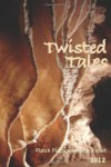 Twisted Tales: Flash Fiction with a Twist - Iain Pattison