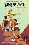 Lumberjanes Vol. 2 -  Noelle Stevenson, Shannon Watters, Grace Ellis