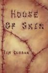 House of Skin - Tim Curran