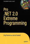 Pro .Net 2.0 Extreme Programming - Greg Pearman, James Goodwill