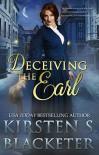 Deceiving the Earl - Kirsten S. Blacketer