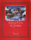 A Story A Day 'til Christmas (Volume II) - Nan Roloff
