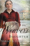The Weaver's Daughter - Sarah E. Ladd