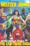 Justice League of America, Vol. 2: The Lightning Saga - Brad Meltzer, Geoff Johns, Ed Benes, Shane Davis, Dale Eaglasham, Jim Lee, Adam Kubert, George Pérez, Patton Oswalt