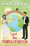 Lilliana Jones and the Temple of Groom - Rich Amooi