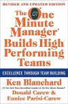 The One Minute Manager Builds High Performing Teams: New and Revised Edition - Kenneth H. Blanchard, Eunice Parisi-Carew, Donald Carew