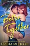 Better Together - Crista McHugh