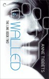 The Line Book Two: Walled - Anne Tibbets