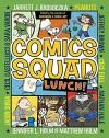 Comics Squad #2: Lunch! - Peanuts Worldwide LLC, Matthew Holm, Cece Bell, Jarrett J. Krosoczka, Jennifer L. Holm