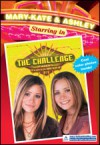 Mary-Kate and Ashley Starring in The Challenge - Megan Stine