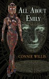 All about Emily - Connie Willis