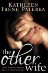 The Other Wife - Kathleen Irene Paterka