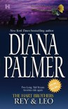 The Hart Brothers Rey & Leo: A Man Of Means\Lionhearted - Diana Palmer