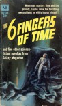 The Six Fingers of Time - R.A. Lafferty