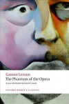 The Phantom of the Opera - Gaston Leroux, David Coward