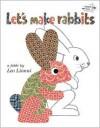 Let's Make Rabbits - Leo Lionni