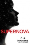Supernova (The Lightless Trilogy) - C.A. Higgins
