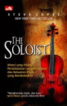 THE SOLOIST - Steve Lopez