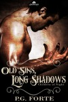 Old Sins, Long Shadows - P.G. Forte
