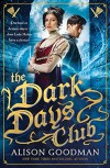 The Dark Days Club - Alison Goodman