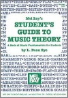 Mel Bay's Student's Guide to Music Theory - L. Dean Bye
