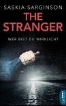 The Stranger - Wer bist du wirklich? - Saskia Sarginson, Sabine Schilasky