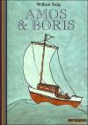 Amos et Boris - William Steig, Catherine Deloraine