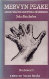 Mervyn Peake: A Biographical and Critical Exploration - John  Batchelor