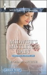 Midwife's Mistletoe Baby (Lyrebird Lake Maternity #7) by - Fiona McArthur