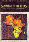 Sabbath Roots : The African Connection - Charles E. Bradford