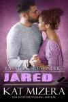 Jared (Las Vegas Sidewinders Book 13) - Kat Mizera