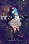 Immaculate - Katelyn Detweiler