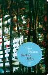 Sieben Jahre: Roman (Fischer Taschenbibliothek) - Peter Stamm