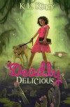 Deadly Delicious - K L Kincy