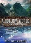 A Hollow World: The Elfdom - R.G. Beckwith